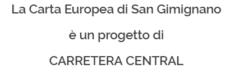 La Carta Europea di San Gimignano è un progetto di Carretera Central